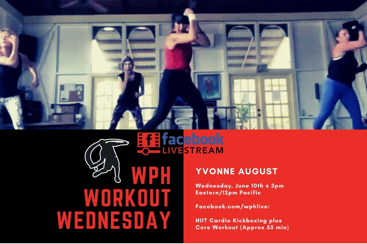Workout Wednesday w/Yvonne August